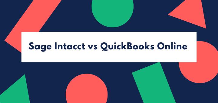 Sage Intacct vs QuickBooks Online